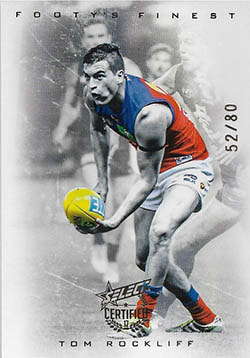 2017 Select AFL Certified Footy's Finest Refractor F10 Tom Rockliff