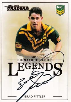 L11 Brad Fittler 2018 NRL Traders Legends Signatures